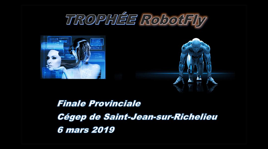 Trophée RobotFly 2019 | La finale canadienne de Saint-Jean-sur-Richelieu